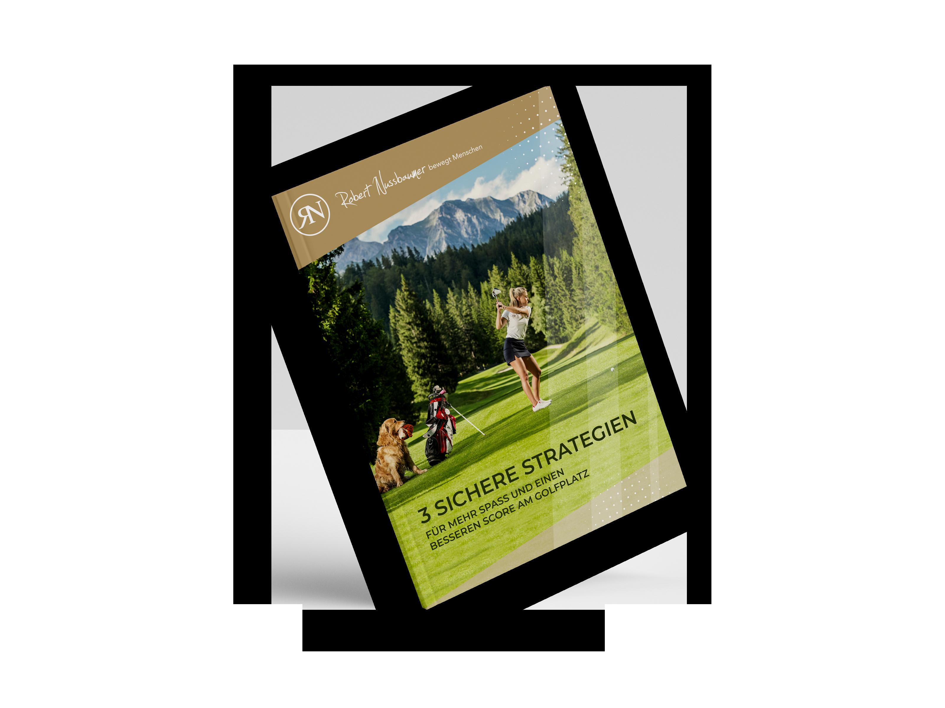 Robert Nussbaumer - Strategien für einen besseren Golfscore